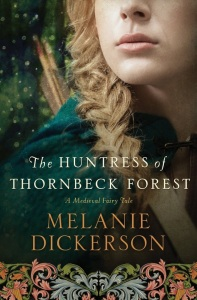 Review: The Huntress of Thornbeck Forest by Melanie Dickerson