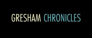 gresham chronicles
