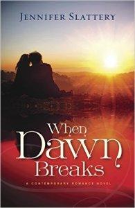 when dawn breaks