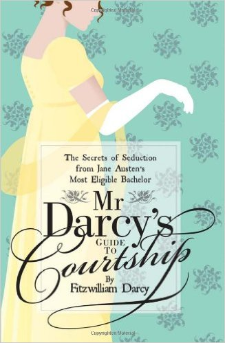 mr darcy's guide to courtship.jpg