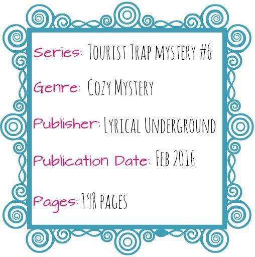 tourist trap 6 Lyrical Underground cozy mystery Feb 2016